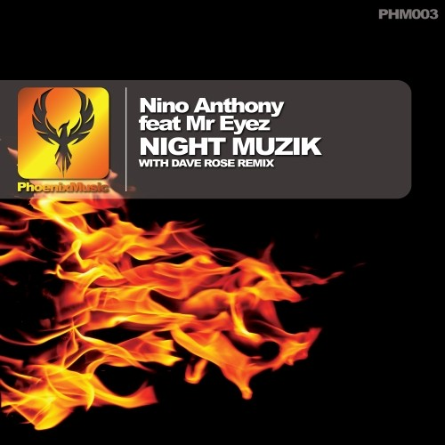 Nino Anthony feat Mr Eyez – Night Muzik