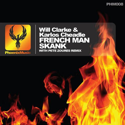 Will Clarke & Karlos Cheadle – French Man Skank