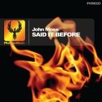 John Moss - Said It Before
