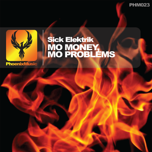 Sick Elektrik – Mo Money, Mo Problems