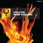 STRuTTER - Keep Calling
