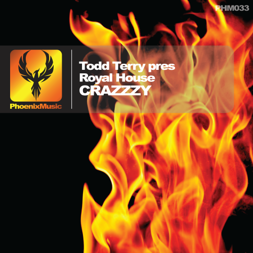 Todd Terry pres Royal House – Crazzzy