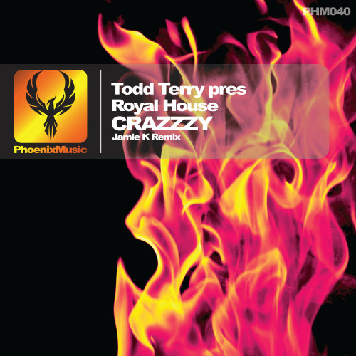 Todd Terry pres Royal House – Crazzzy (Jamie K Remix)