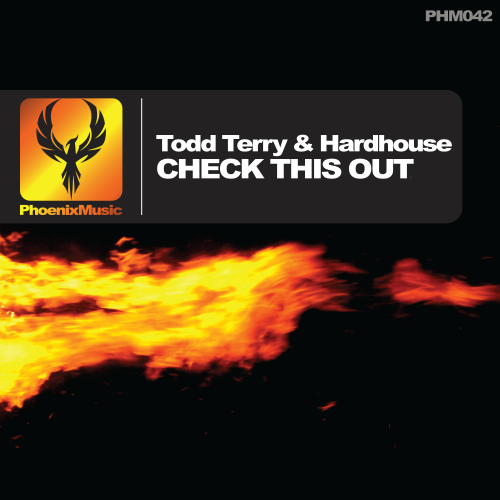 Todd Terry & Hardhouse – Check This Out