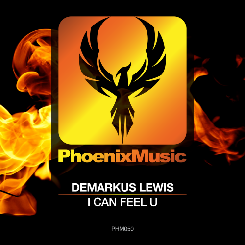 Demarkus Lewis – I Can Feel U