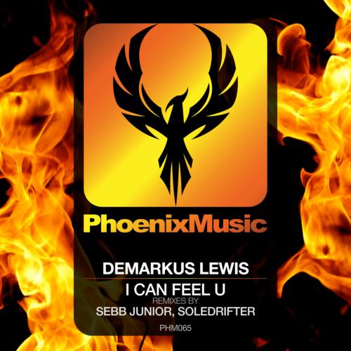 Demarkus Lewis – I Can Feel U (Remixes)