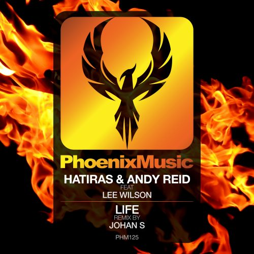 Hatiras & Andy Reid feat Lee Wilson – Life (Johan S Remix)