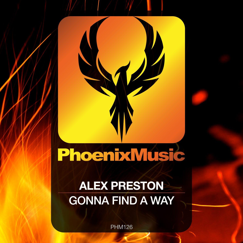 PHM126 Alex Preston - Gonna Find A Way