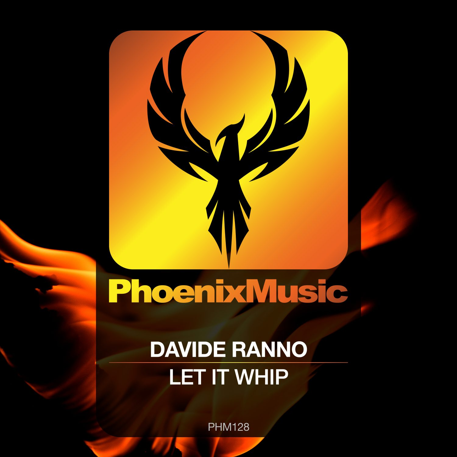PHM128 - Davide Ranno - Let It Whip